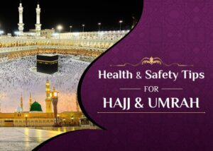 Hajj And Umrah Tour Packages