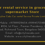 Car rental service in metro cash and carry supermarket,cabsrental.in