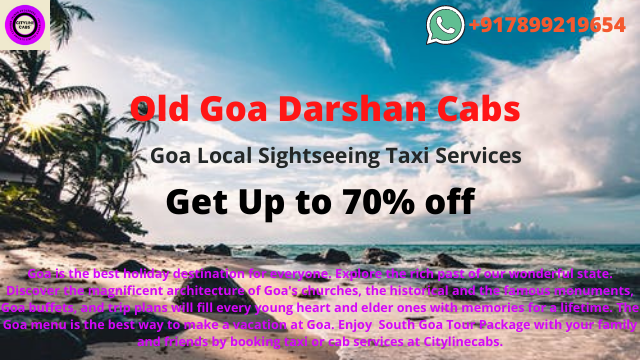 Old Goa Darshan Cabs, Goa Local Sightseeing Taxi,cabsrental.in